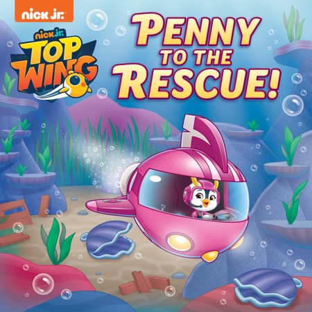 Penny to the Rescue! (Top Wing) (Rescue Wings)