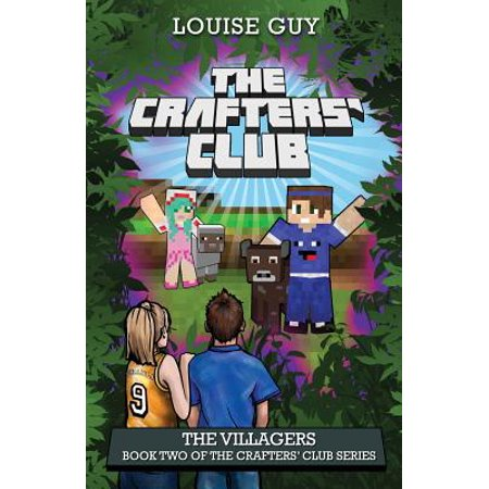 The Villagers : Book Two of the Crafters