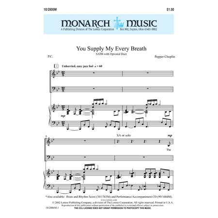 You Supply My Every Breath Sac Anthem   Satb   Duet 3 Tpt  3 Tbn Rhythm P A Cd   Pepper Choplin   Sheet Music   102806M