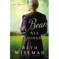 Amish Secrets Novel: Love Bears All Things (Paperback)