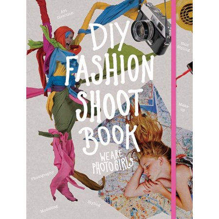 Diy Fashion Shoot Book