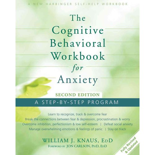 The Cognitive Behavioral for Anxiety: A Step-By-Step Program