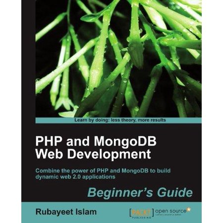 Php And Mongodb Web Development Beginners Guide  Beginners Guide
