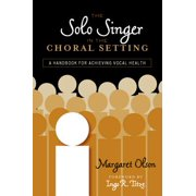 The Solo Singer in the Choral Setting - eBook