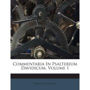 Commentaria in Psalterium Davidicum, Volume 1