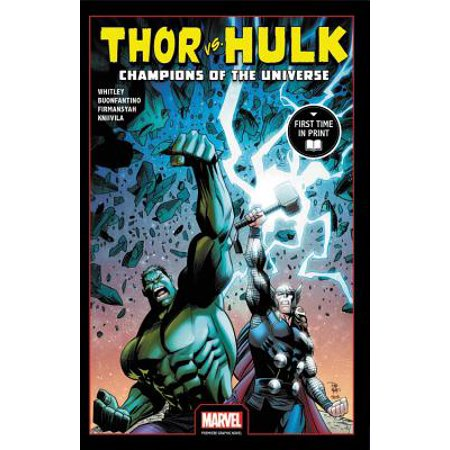 Thor Vs. Hulk: Champions of the Universe (Marvel Premiere Graphic