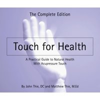 Touch for Health: The Complete Edition (Paperback)