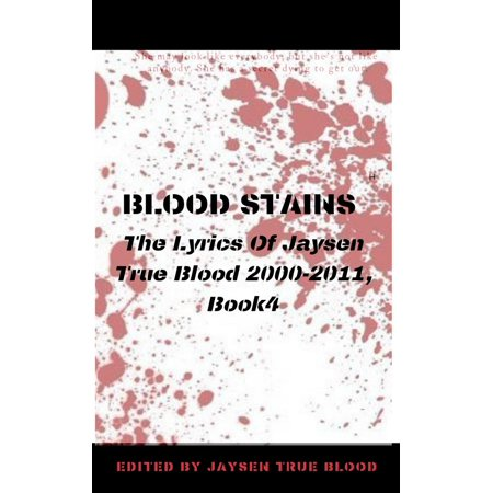 Blood Stains: The Lyrics Of Jaysen True Blood 2000-2011, Book 4 - - Halloween Blues Lyrics