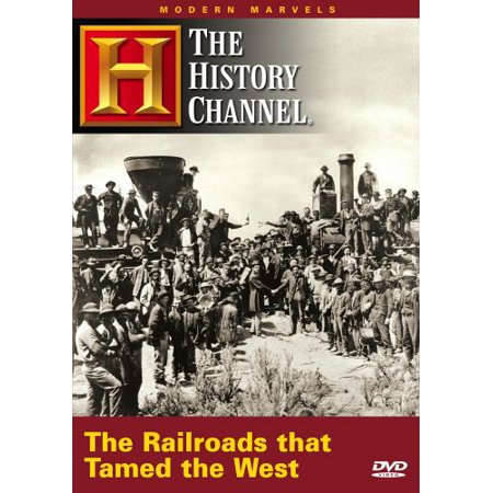 The Railroads that Tamed the West (Modern Marvels) (DVD) (History Of Halloween Modern Marvels)