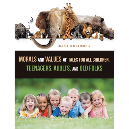 Morals and Values of Tales for All Children, Teenagers, Adults, and Old Folks - (Short Moral Story On Value Of Time)