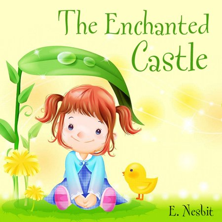 The Enchanted Castle - Audiobook