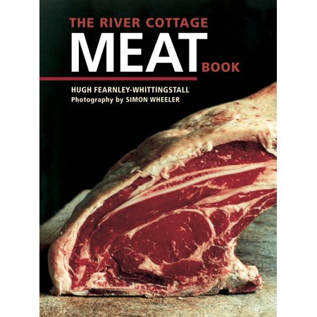 The River Cottage Meat Book (Book On Tenderizing Meat)