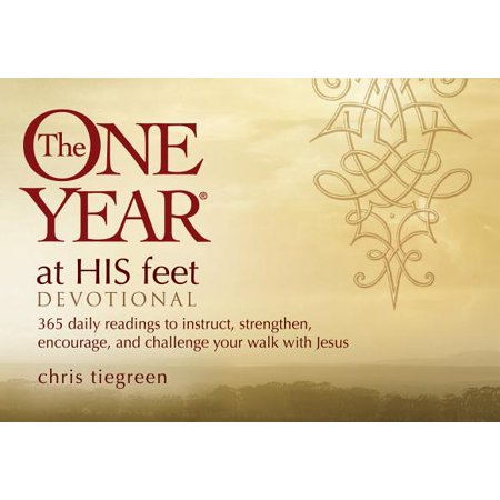 The One Year At His Feet Devotional : 365 Daily Readings to Instruct, Strengthen, Encourage, and Challenge Your Walk with Jesus - Walk With Jesus