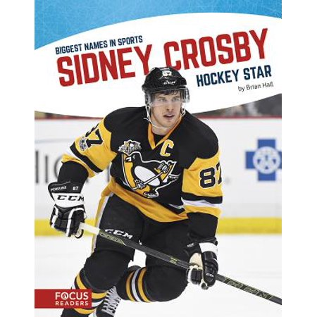 Sidney Crosby : Hockey Star