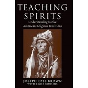 Teaching Spirits : Understanding Native American Religious Traditions
