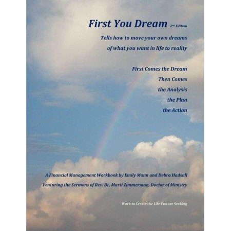 First You Dream  A Financial Management Workbook