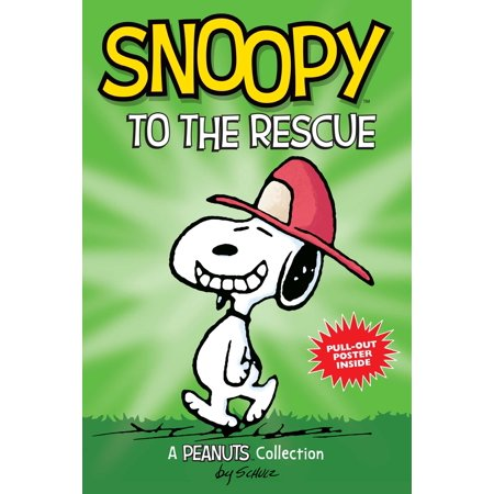 Snoopy to the Rescue  (PEANUTS AMP! Series Book 8) : A Peanuts
