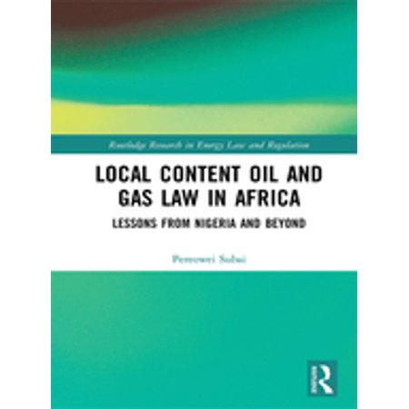 Local Content Oil and Gas Law in Africa - eBook (Best Oil And Gas Law Schools)
