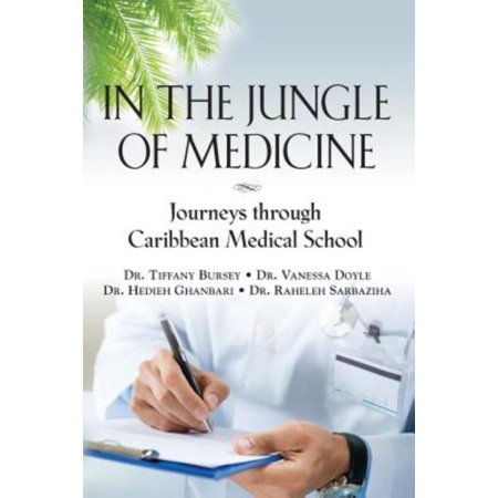 In the Jungle of Medicine: Journeys Through Caribbean Medical School - image 1 of 1