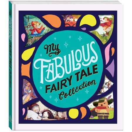 My Fabulous Fairy Tale Collection