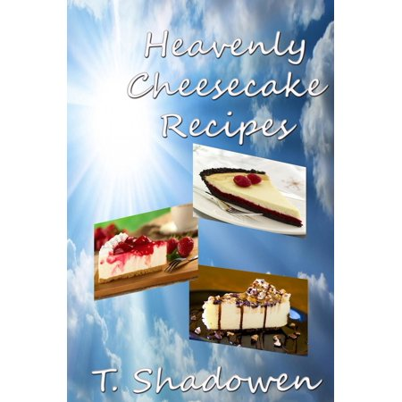 Heavenly Cheesecake Recipes - eBook