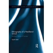 Ethnography of a Neoliberal School - eBook