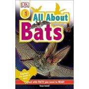 DK Readers L1: All About Bats : Explore the World of Bats!