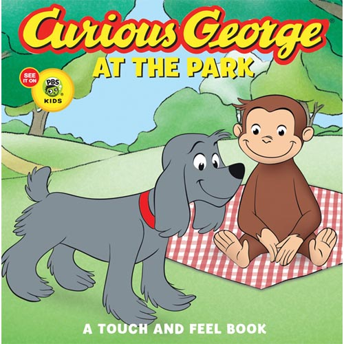 Curious George At The Park: A Touch And Feel Book