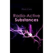 Radio-Active Substances - eBook