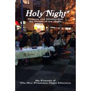 Holy Night : Prayers and Meditations for People of the Night