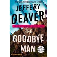 A Colter Shaw Novel: The Goodbye Man (Paperback)(Large Print)