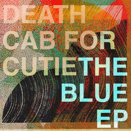 Death Cab for Cutie - Blue - Vinyl (EP) (Death Cab For Cutie Million Dollar Loan)