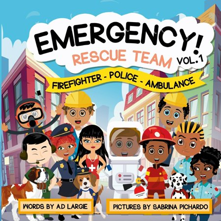 Emergency Rescue Teams: Firefighter, Police, Ambulance