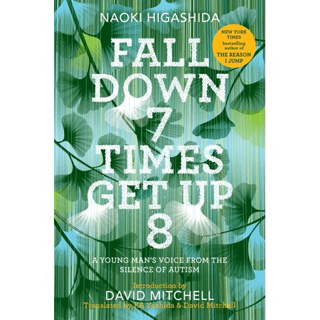 Fall Down 7 Times Get Up 8 : A Young Man's Voice from the Silence of