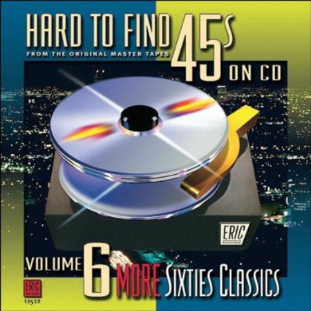 Hard-To-Find 45's On CD, Vol. 6: More 60S Classics - Cher In The 60s
