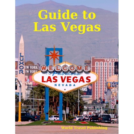Guide to Las Vegas - eBook ()