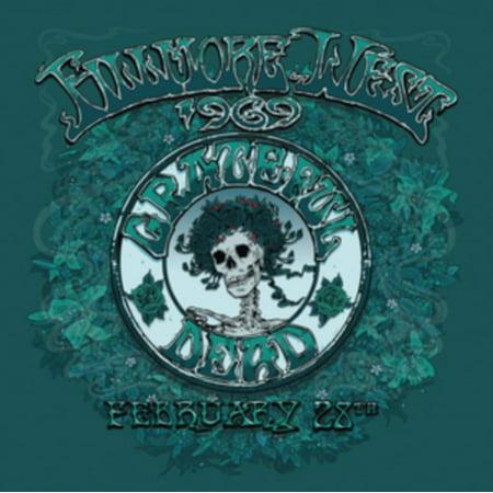 Grateful Dead - Fillmore West, San Francisco, Ca 2/28/69 -