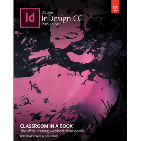 Classroom in a Book (Adobe): Adobe Indesign CC Classroom in a Book (2019 Release) (Paperback) ()