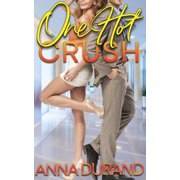 One Hot Crush - eBook