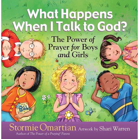 Power of a Praying(r) Kid: What Happens When I Talk to God? : The Power of Prayer for Boys and Girls (Hardcover)