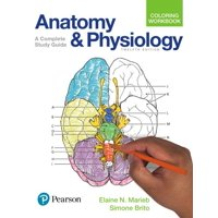 Anatomy and Physiology Coloring Workbook: A Complete Study Guide (Paperback)