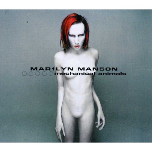 Mechanical Animals (Explicit)