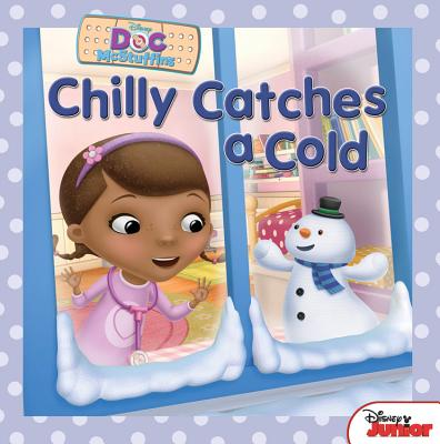 Doc McStuffins: Chilly Catches a Cold (Paperback)