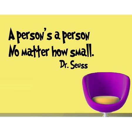Decal ~ A Person's a Person no matter how small #2: WALL  DECAL, Dr. Seuss Theme HOME DECOR 10