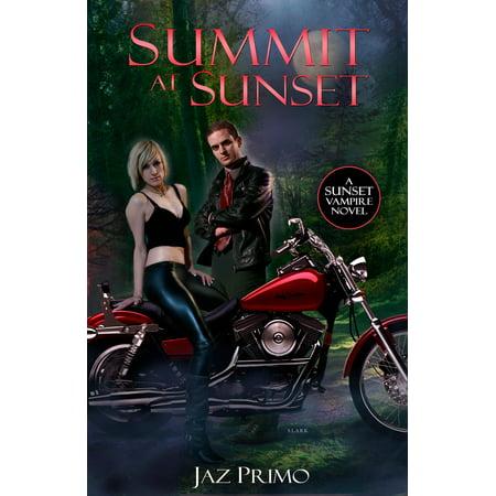 Summit at Sunset (Sunset Vampire Series, Book 3) - eBook