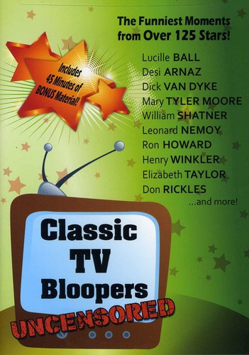 Classic TV Bloopers Uncensored by LEGEND MEDIA