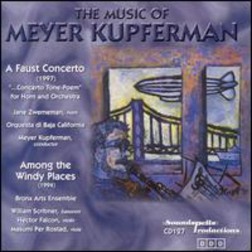 M. Kupferman The Music of Meyer Kupferman [CD] by