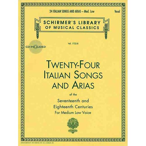 Twenty-Four Italian Songs and Arias of the Seventeenth and Eighteenth Centuries: For Medium Low Voice
