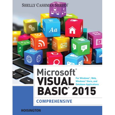 Microsoft Visual Basic 2015 For Windows  Web  Windows Store  And Database Applications