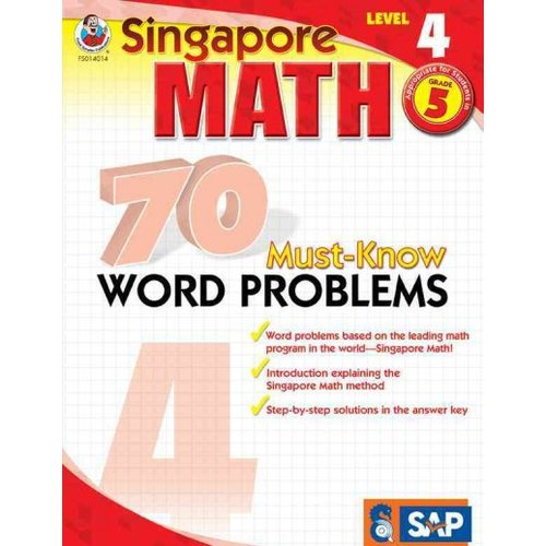 Singapore Math 70 Must-Know Word Problems, Level 4